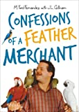 Confessions of a Feather Merchant, M. Ford Fernandez, 1621477282