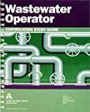 img - for Wastewater Operator Certification Study Guide book / textbook / text book