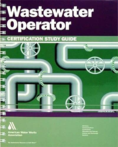 amazon com wastewater operator certification study guide rh amazon com Book Navagating Early Study Guides GED Study Guide Book