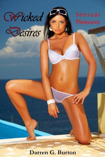 Wicked Desires: Sensual Pleasures