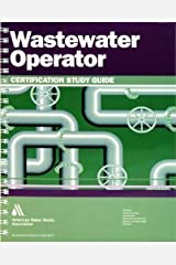 Wastewater Operator Certification Study Guide Spiral-bound