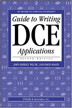 Book Guide to Writing DCE Applications (Osf Distributed Computing Environment)