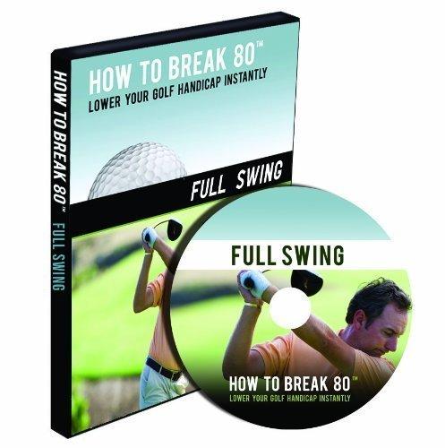 How to Break 80 Full Swing DVD
