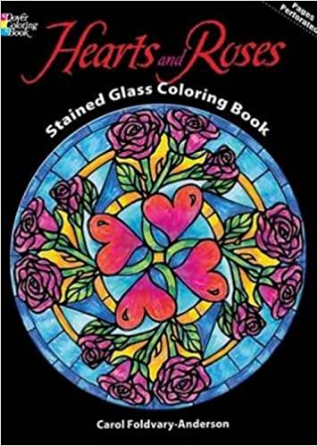 Hearts and Roses Stained Glass Coloring Book (Dover Design