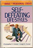 Self-Defeating Life Styles, Christopher C. Conver and Leigh E. Conver, 0805454411