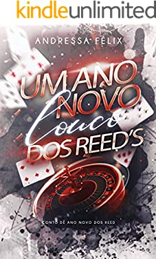 Um ano novo louco dos Reed's: Um conto de ano novo da Família Reed (FAMILIA REED)