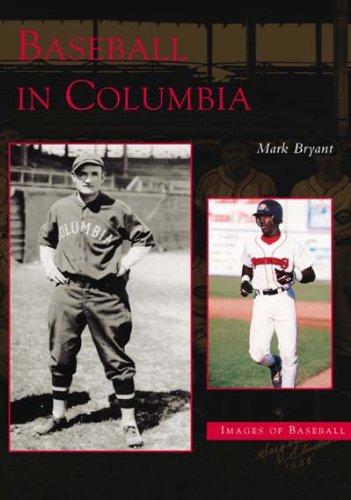 Download Baseball in Columbia  (SC)  (Images of Baseball) PDF