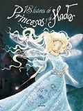 18 Historias de Princesas y de Hadas, Élodie Agin, 8496939049