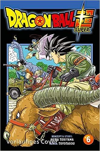 dragon ball super 6  Dragon Ball Super 6: : Akira Toriyama, Toyotarou, Cordelia ...