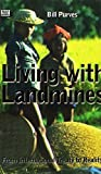 img - for Living with Landmines: From International Treaty to Reality by Bill Purves (2001-10-24) book / textbook / text book