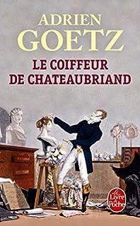 Le coiffeur de Chateaubriand, Goetz, Adrien