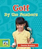 Golf by the Numbers, Desireé Bussiere, 1617838438