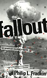Fallout: An American Nuclear Tragedy