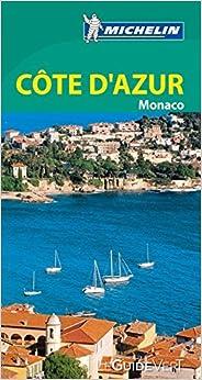 Guide Vert Côte d Azur, Monaco Mic...