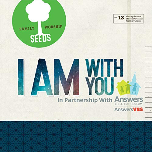 Seeds Family Worship- I Am With You Vol 13