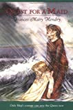Quest for a Maid, Frances Mary Hendry, 0374461554