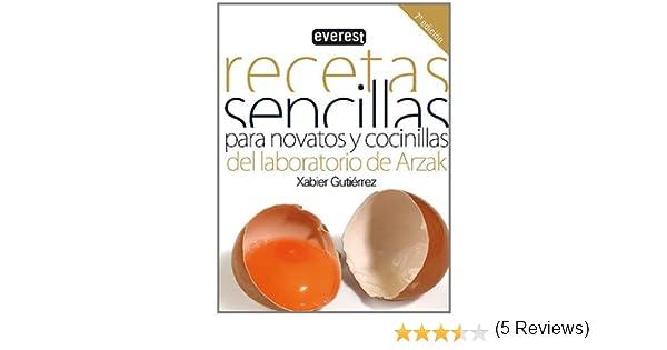 Recetas sencillas para novatos y cocinillas Cocina temática: Amazon.es: Gutiérrez Márquez Xabier: Libros