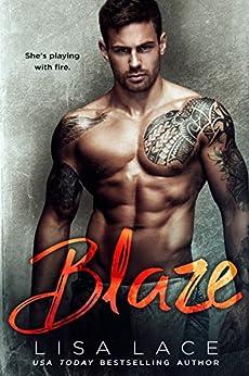 Blaze: A Firefighter Romance by [Lace, Lisa]