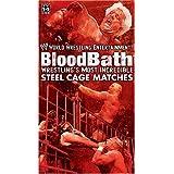 WWE - Bloodbath: Wrestling's Most in