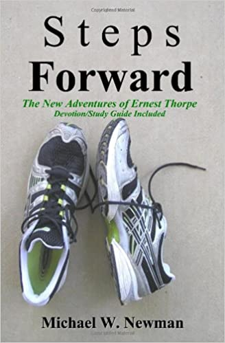 Steps Forward: The New Adventures of Ernest Thorpe