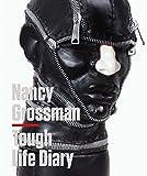img - for Nancy Grossman: Tough Life Diary book / textbook / text book