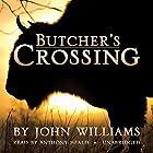 Butcher's Crossing Hörbuch von John Williams Gesprochen von: Anthony Heald