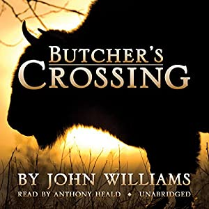 Butcher's Crossing Hörbuch