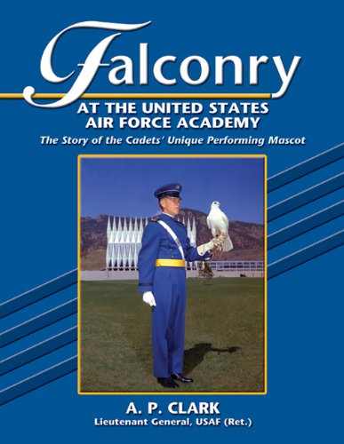 Force States United Air Academy - Falconry at the United States Air Force Academy: The Story of the Cadets' Unique Performing Mascot