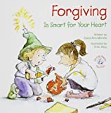 Forgiveness Is Smart for the Heart, Carol Morrow, 0870293702