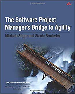 Amazon Fr The Software Project Manager S Bridge To Agility