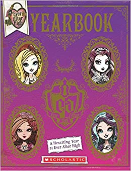 Ever After High: Yearbook: Scholastic: 9780545723688: Amazon.com: Books