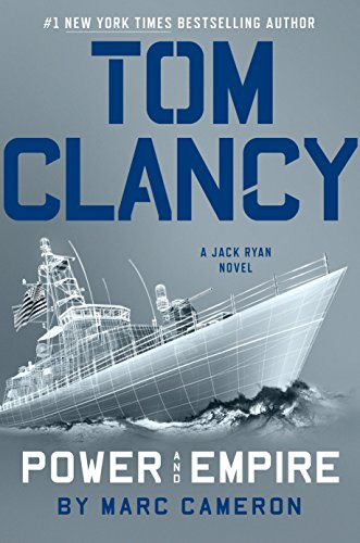 Tom Clancy Power and Empire (A Jack Ryan Novel Book 14) by [Cameron, Marc]