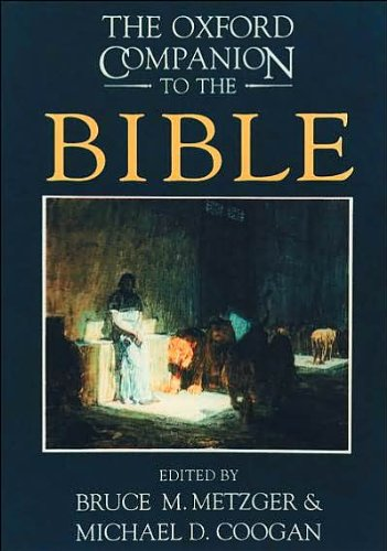 The Oxford Companion to the Bible (text only) 3rd (Third) edition by B. M. Metzger,M. D. Coogan