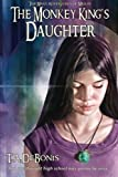 The Monkey King's Daughter -Book #3
