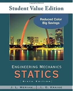 Engineering mechanics statics james l meriam l g kraige engineering mechanics statics student value edition fandeluxe Image collections