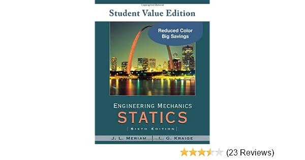 Amazon engineering mechanics statics student value edition amazon engineering mechanics statics student value edition 9780470499771 j l meriam l g kraige books fandeluxe Images