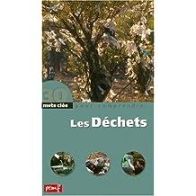 Dechets -Les