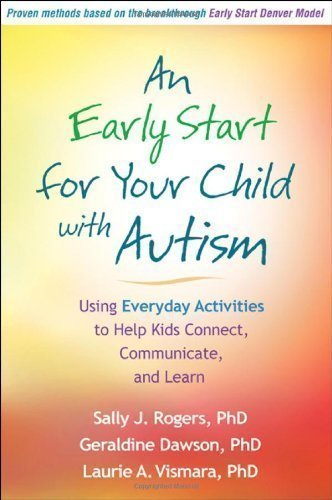 An Early Start for Your Child with Autism: Using Everyday Ac