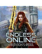 Oblivion's Peril: Endless Online: A LitRPG Adventure, Book 4
