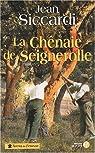 La chênaie de Seignerolle par Siccardi