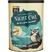 365 Everyday Value, Night Owl Spanish Roast Ground Coffee - Canister, 10 oz