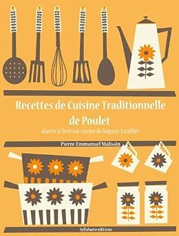 recettes de cuisine traditionnelle de poulet les recettes d 39 auguste escoffier t 16 french. Black Bedroom Furniture Sets. Home Design Ideas