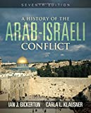 A History of the Arab-Israeli Conflict