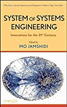 System of Systems Engineering: Innovations for the Twenty-First Century