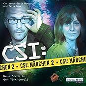 CSI: Märchen 2: Neue Morde in der Märchenwelt | Oliver Versch, Roland Griem, Dominik Kapahnke