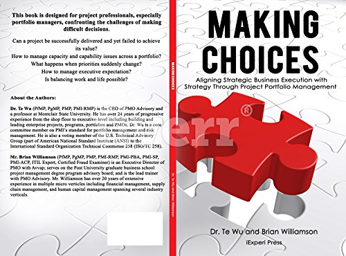 Making Choices: Aligning Strategic Business Execution with Strategy Through  Project Portfolio Management (Strategic Business Execution Series Book 1)