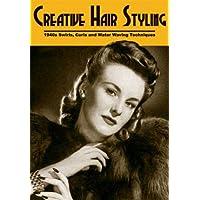 Creative Hair Styling