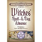 Llewellyn's 2016 Witches' Spell-A-Day Almanac: Holidays & Lore, Spells, Rituals & Meditations