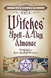 img - for Llewellyn's 2016 Witches' Spell-A-Day Almanac: Holidays & Lore, Spells, Rituals & Meditations book / textbook / text book