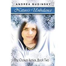 Nature's Unbalance: The Chosen Series, Book Two